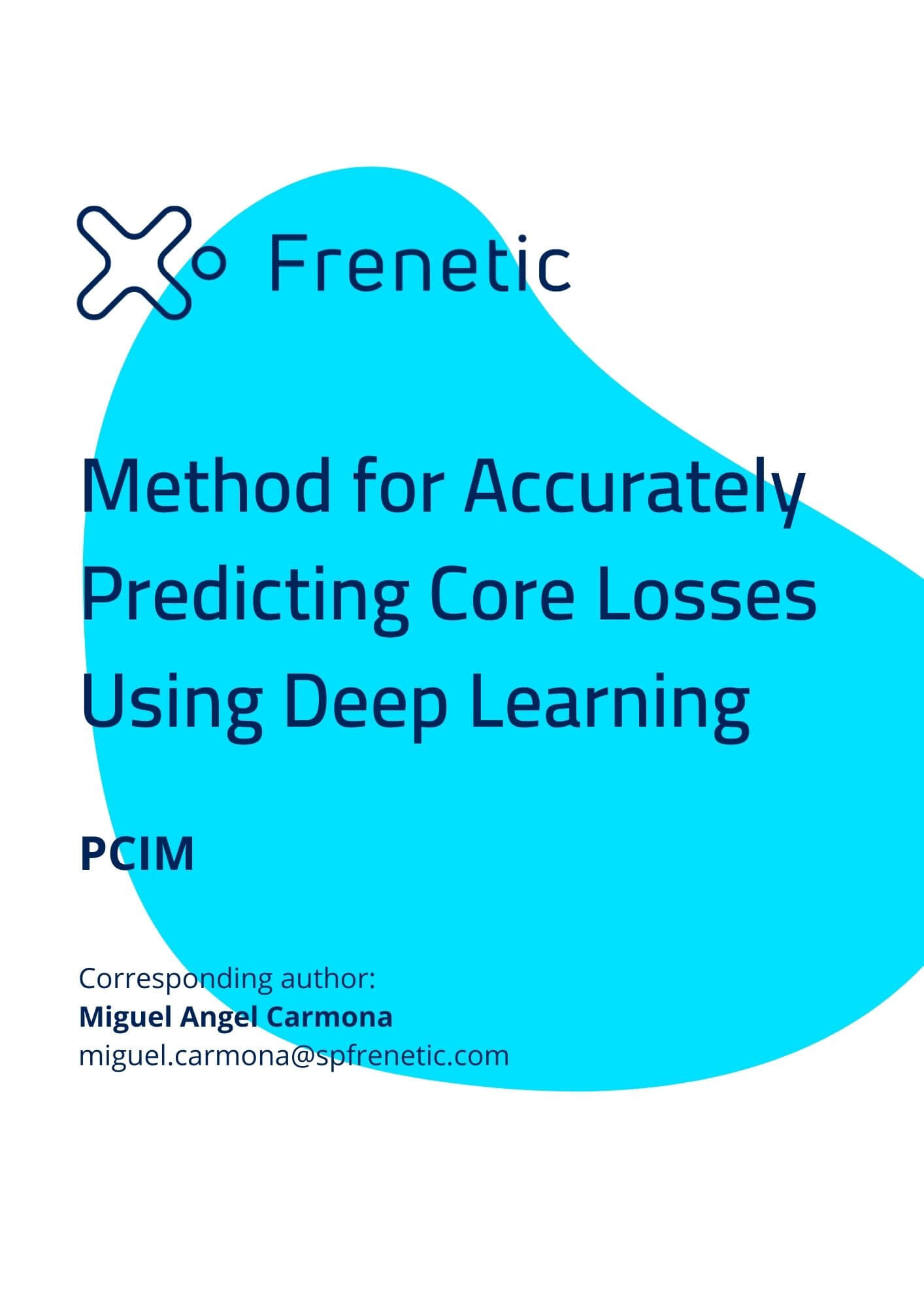 Method for Accurately Predicting Core Losses Using Deep Learning